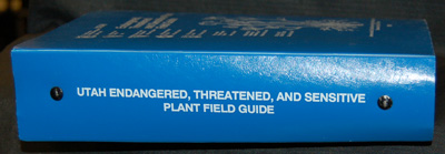 Utah Endangered, Threatened and Sensitive Plant Field Guide (1991)